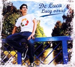"""Cover von """"Lueg vorus"""" von De Luca"""