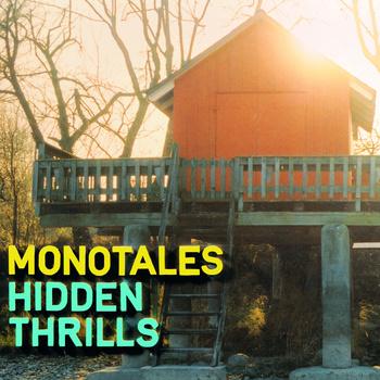 """Albumcover von """"Hidden Thrills"""" von Monotales"""
