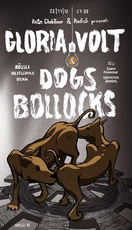 Plakat: RaBe Clubtour und Radieschen present Gloria Volt und Dogs Bollocks im Rössli