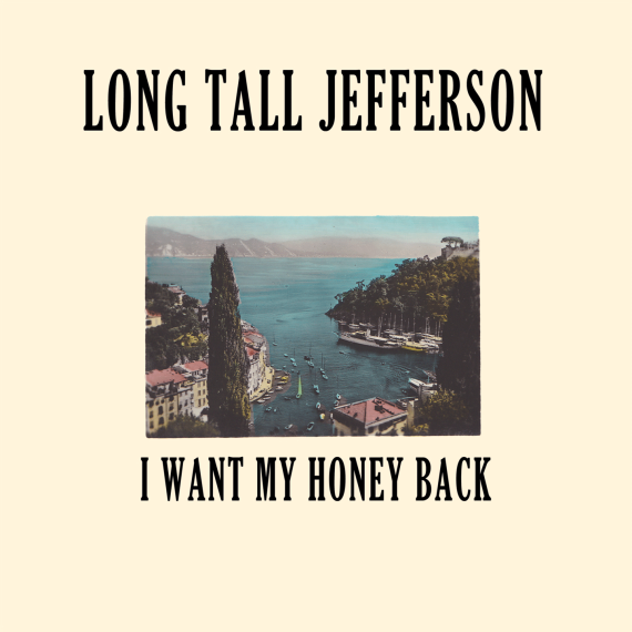 long-tall-jefferson-i-want-my-honey-back